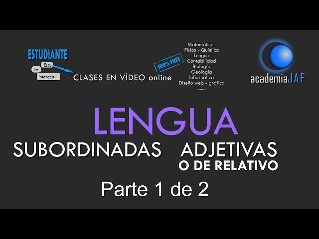 ORACIONES SUBORDINADAS ADJETIVAS   ENREDADOS CON LA LENGUA