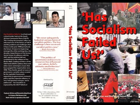 """""""Has Socialism Failed Us?"""" (2000): a critical insider look at the  South Afrcan Communist Party"""