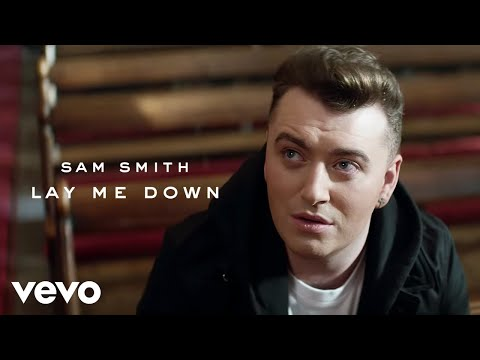 "Sam Smith - Lay Me Down: Sam Smith's new album, ""The Thrill of It All"" out now. Listen to the album now: http://samsmith.world/TTOIAPR  'Lay Me Down' is officially out now:  http://po.st/SnYabR   Sam Smith's debut album 'In The Lonely Hour' is out now: http://po.st/bRrkMm  Directed by Ryan Hope  Click to Subscribe: http://bit.ly/1kXxhaZ  http://samsmithworld.com/ http://www.twitter.com/samsmithworld https://www.facebook.com/samsmithworld   Music video by Sam Smith performing Lay Me Down. (C) 2015 Capitol Records Ltd.  Subscribe here: https://goo.gl/ZwB8oJ"