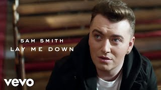 Gambar cover Sam Smith - Lay Me Down