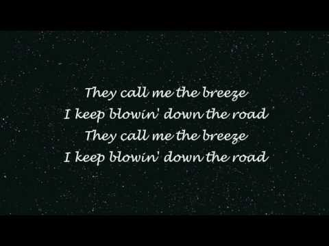 John Mayer - Call Me The Breeze (Lyrics) [HD]