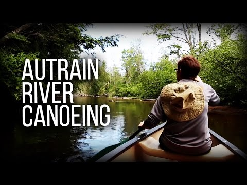 AuTrain River Paddling - In Michigan's Upper Peninsula