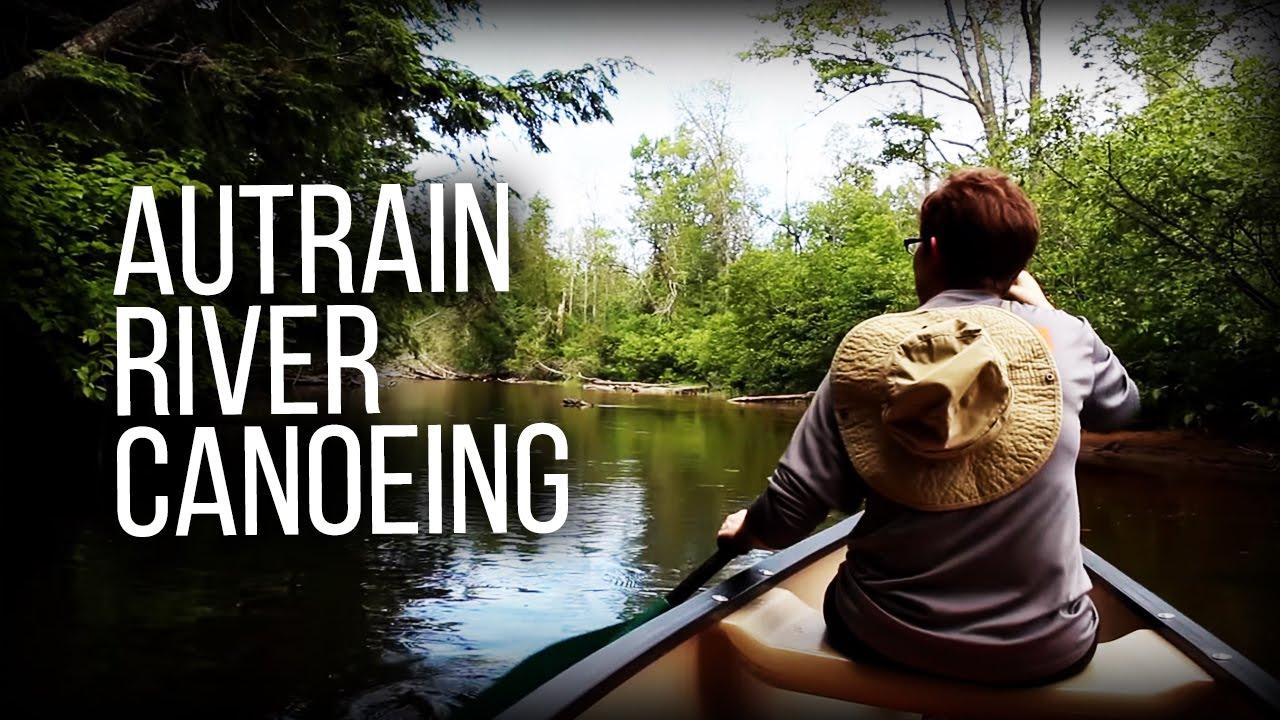 AuTrain River Paddling - in Michigan's Upper Peninsula