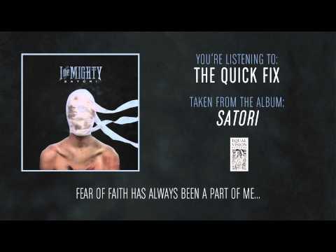 Клип I the Mighty - The Quick Fix