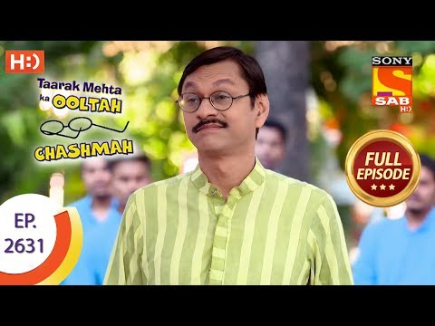 Taarak Mehta Ka Ooltah Chashmah - Ep 2631 - Full Episode - 26th December, 2018