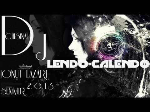 Dj IONUT LAZARI- LENDO CALENDO 2013 (ReMiX)