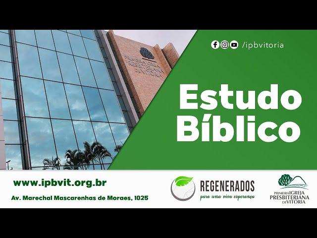 Estudo Biblíco - Rev. Jailto Lima - João 15.1-16