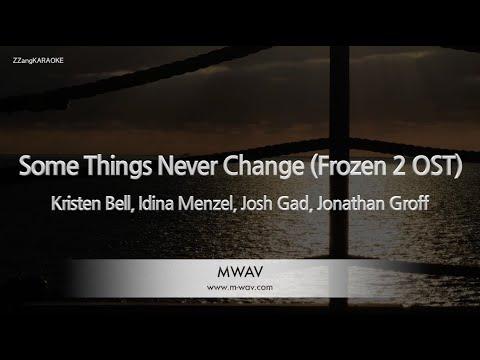 Kristen Bell, Idina Menzel, Josh Gad, Jonathan Groff-Some Things Never Change (Frozen 2 OST)(Melody)