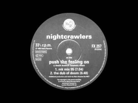 NIGHTCRAWLERS - Push The Feeling On (MK Mix 1995)