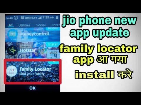jio phone new app update !! jio phone me family locator app install kare !!  jio store new update
