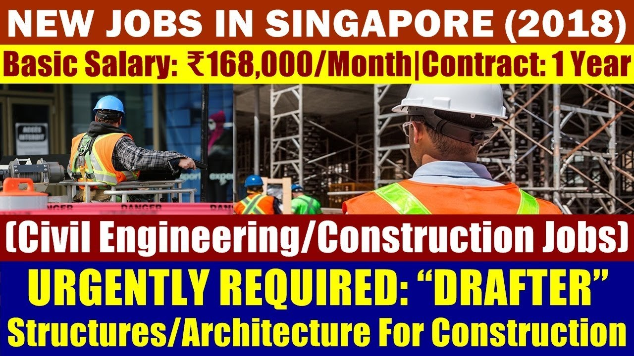 jobs  singapore drafter civil engineering construction jobs basic salary