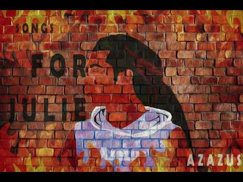 Azazus - Songs For Julie (Freestyle)