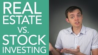 Investing in Real Estate vs. The Stock Market