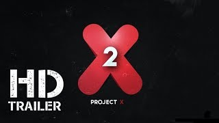 PROJECT X - 2 TEASER (concept)