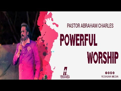 Pastor Abraham Charles Powerful Worship
