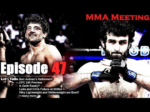 Ben Askren's Legacy; UFC 245 Early Predictions; Zabit is Not Ready + much more