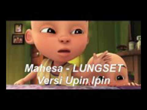 Lungset lover upin ipin