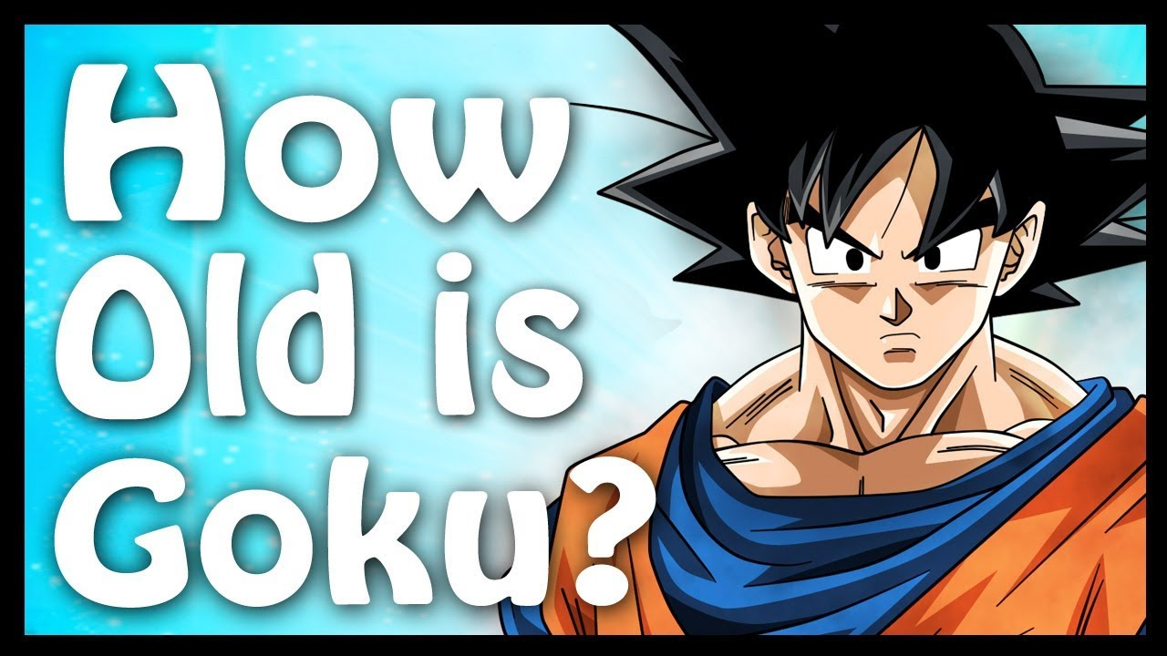 How Old Is Goku Calculated And Explained Dragon Ball Code