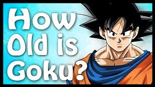 how old is goku? calculated and explained dragon ball code