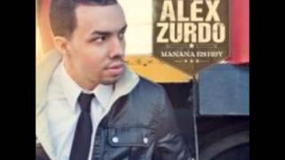 Alex Zurdo - Donde Estas? (Mañana es Hoy) 2012