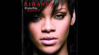 Disturbia by Rihanna ~Clean Version~
