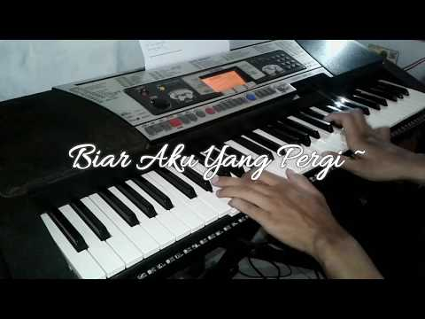 ALDI - BIAR AKU YANG PERGI (PIANO COVER BY HERU IRAWAN)