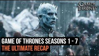 The Ultimate Game of Thrones Recap Seasons 1 - 7 thumbnail