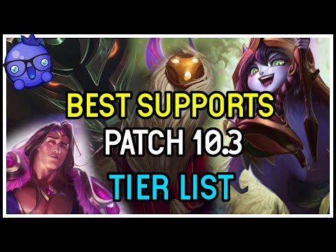 Patch 10.3 Tier List For Support - League Of Legends