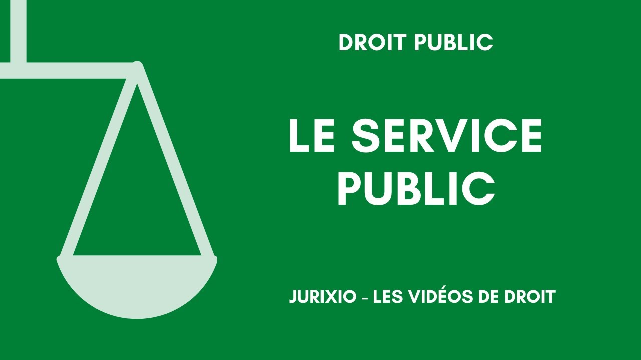 La Notion De Service Public Definition Generale 1 Youtube