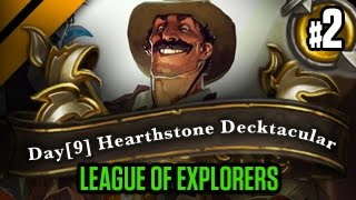 Day[9] HearthStone Decktacular #165 - League of Explorers P2