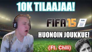 10 000 TILAAJAN SPESIAALI! | FIFA 15 - HUONOIN JOUKKUE (Ft. Chili)