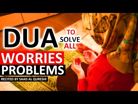 This Dua Will Solve All Your Worries Insha Allah ᴴᴰ  - Listen Every Day!
