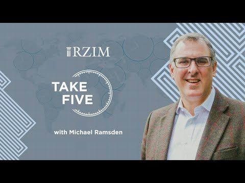 God Is The Source Of Wholeness And Strength   Michael Ramsden   TAKE FIVE   RZIM