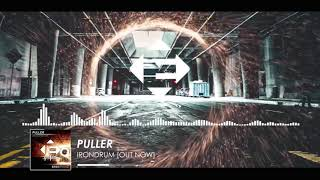 PULLER - Irondrum (Original Mix)