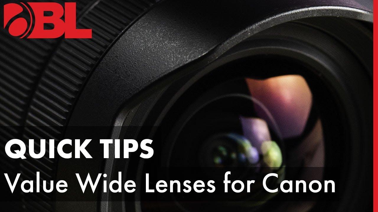 The 5 Best Wide Angle Lenses for Canon - BorrowLenses Blog