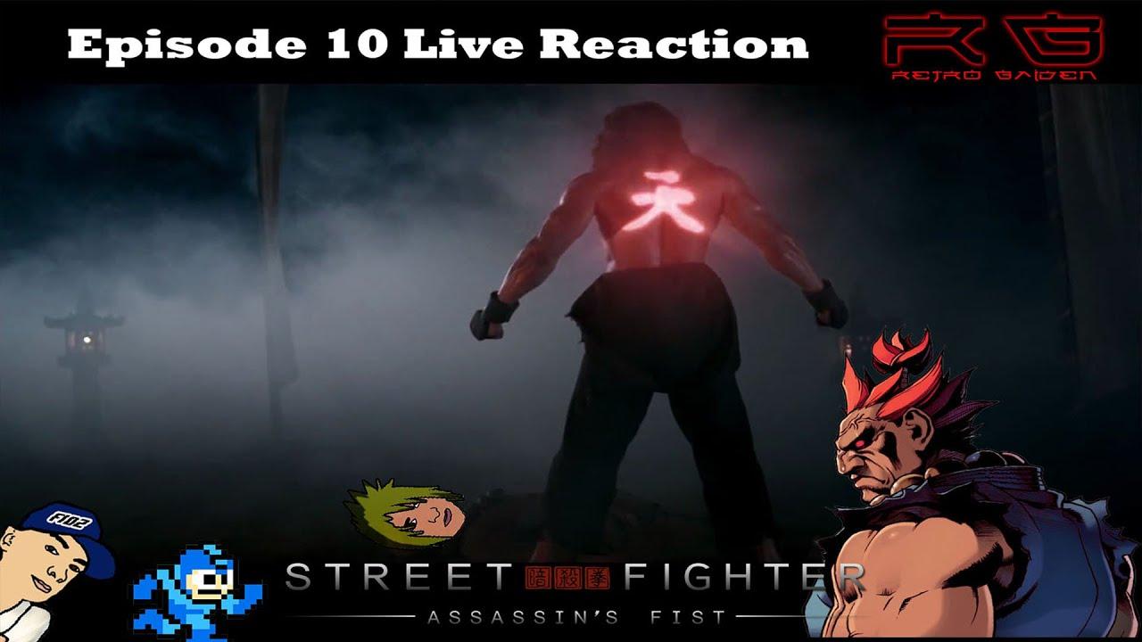 The Raging Demon Street Fighter Assassin S Fist Episode 10 Live Reaction Youtube