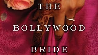 The Bollywood Bride Trailer