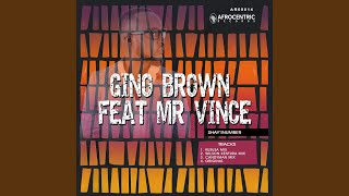 Provided to by zebralution gmbh shay'inumber (wilson kentura killer mix) · gino brown feat. mr vince ℗ 2019 afrocentric records released...