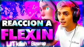 REACCIONANDO A FLEXIN LITKILLAH FT BIZARRAP!