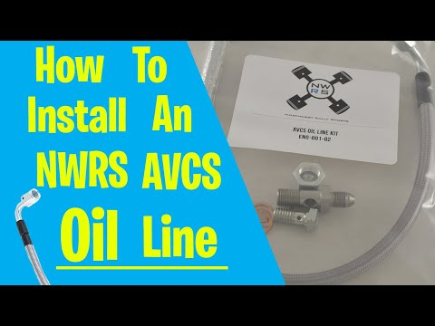 How To Install the NWRS AVCS Oil Line.