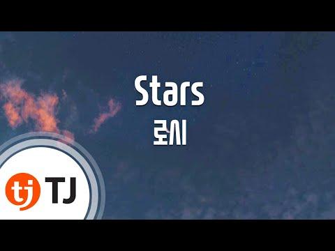 [TJ노래방] Stars - 로시 / TJ Karaoke