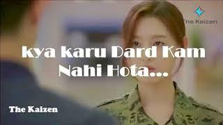 Kaise Keh Doon Ki Gam Nahi Hota | Kya Karu Dard Kam Nahi Hota Song S.R