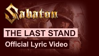 SABATON - The Last Stand (Official Lyric Video)