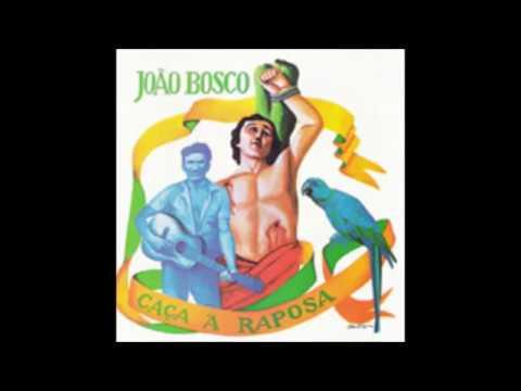 JOÃO BOSCO  - CAÇA À RAPOSA 1975 COMPLETO/FULL