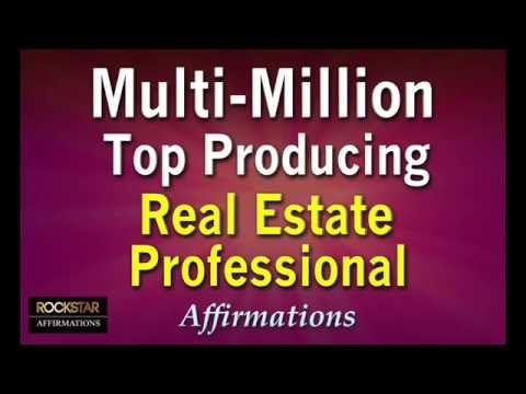 Multi-Million Top Producing Real Estate Professional - MOTIVATIONAL POWERFUL AFFIRMATIONS