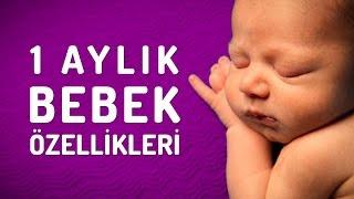1 Aylık Bebek Özellikleri Nelerdir? (Yenidoğan Bebekler)