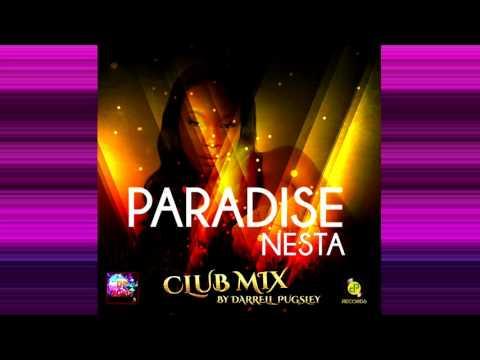 Nesta - Paradise -Club Mix By Darrell Pugsley