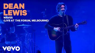 Dean Lewis - Waves (Live At The Forum, Melbourne 2019)