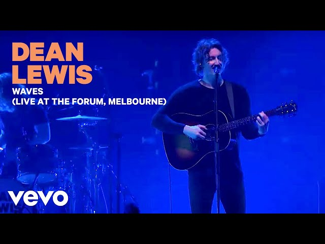 Dean Lewis – Waves (Live At The Forum, Melbourne 2019)
