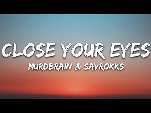 Murdbrain Savrokks - Close Your Eyes 7clouds Release